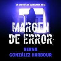 Margen de error - Berna González Harbour