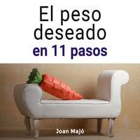 El peso deseado en 11 pasos - Joan Majó Merino