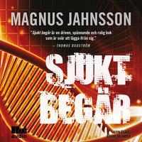 Sjukt begär - Magnus Jahnsson