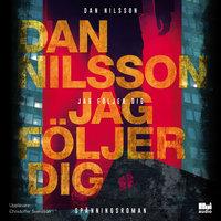 Jag följer dig - Dan Nilsson