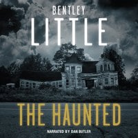 The Haunted - Bentley Little