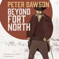 Beyond Fort North - Peter Dawson
