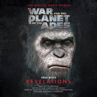 War for the Planet of the Apes: Revelations - Greg Keyes