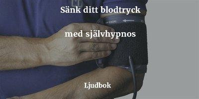 blodtrycket högt blodtryck