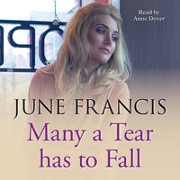 Many a Tear Has to Fall - June Francis