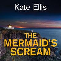 The Mermaid's Scream - Kate Ellis