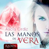 Las manos de Vera - Alicia Ordiz