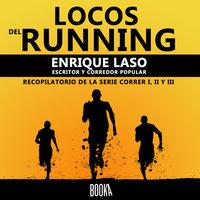 Locos del Running - Enrique Laso