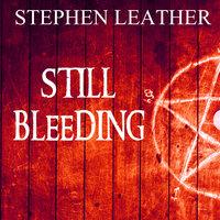 Still Bleeding - Stephen Leather