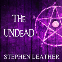 The Undead - Stephen Leather