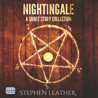 Nightingale: A Short Story Collection - Stephen Leather