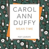 Mean Time - Carol Ann Duffy