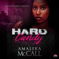 Hard Candy - Amaleka McCall