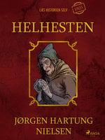 Helhesten - Læs historien selv år 1803 - Jørgen Hartung Nielsen