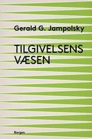 Tilgivelsens væsen - Gerald G. Jampolsky