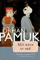 Mit navn er rød - Orhan Pamuk