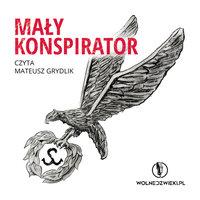 Mały konspirator - Urszula Sikorska-Kelus, Jan Krzysztof Kelus, Czesław Bielecki