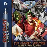 Dan Dare: 21st Century Spaceman - B7 Media