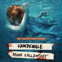 Vandengle - Mons Kallentoft