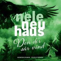 Den der sår vind - Nele Neuhaus