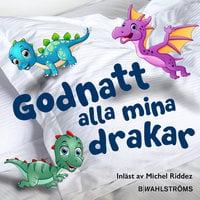 Del 4 – Godnatt alla mina drakar 1 - Juliana Fritzhand