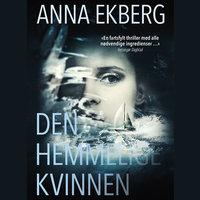 Den hemmelige kvinnen - Anna Ekberg