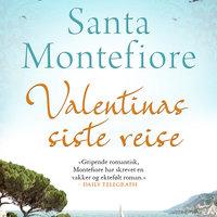 Valentinas siste reise - Santa Montefiore