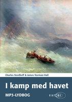 I kamp med havet - James Norman Hall, Charles Nordhoff