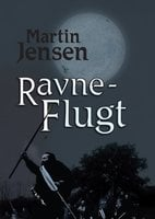 Ravneflugt - Martin Jensen