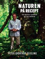 Naturen på recept - Peter Qvortrup Geisling