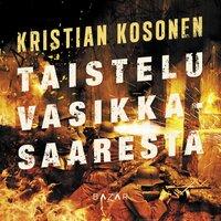 Taistelu Vasikkasaaresta - Kristian Kosonen