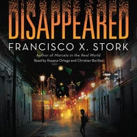 Disappeared - Francisco X. Stork