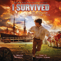 I Survived the American Revolution, 1776 - Lauren Tarshis
