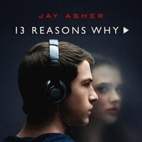 Thirteen reasons why - Jay Asher