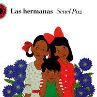 Las hermanas - Senel Paz