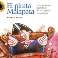 El pirata Malapata - Alonso Núñez