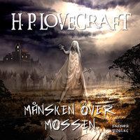 Månsken över mossen - H.P. Lovecraft