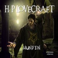 Hunden - H.P. Lovecraft
