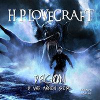 Dagon & Vad månen ser - H.P. Lovecraft