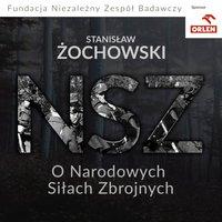 O narodowych siłach zbrojnych - Stanisław Żochowski