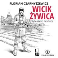 Wicik Żywica - Florian Czarnyszewicz