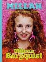 Millan - hästar, hundar och hår under armarna - Milena Bergquist
