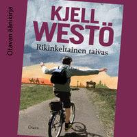 Rikinkeltainen taivas - Kjell Westö