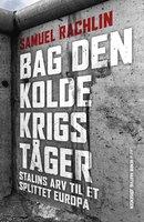 Bag den kolde krigs tåger - Samuel Rachlin