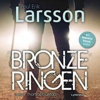 Bronzeringen - Poul Erik Larsson