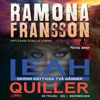 Leah Quiller – Begynnelsen del 1 i trilogin - Ramona Fransson
