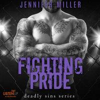 Fighting Pride - Jennifer Miller
