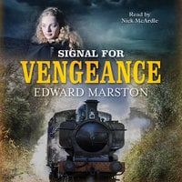 Signal for Vengeance - Edward Marston