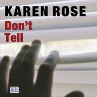 Don't Tell - Karen Rose