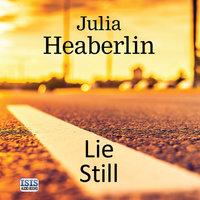 Lie Still - Julia Heaberlin